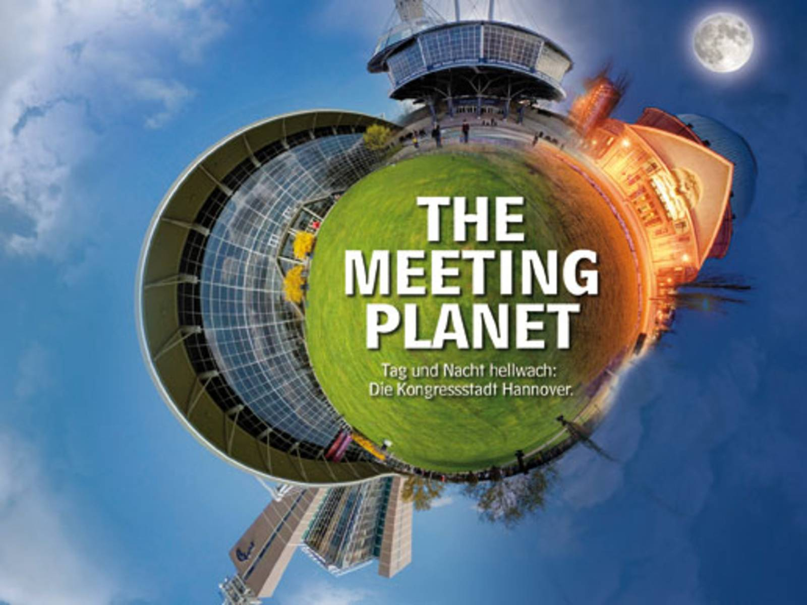 Hannover - The Meeting Planet