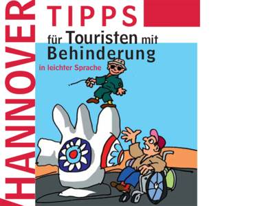 """Teilansicht der Vorderseite der Broschüre """"Unser Hannover - Tipps für Touristen mit Behinderung in leichter Sprache"""": Zeichnung eines blinden Mannes auf dem Kunstwerk """"Nana"""", daneben ein Herr im Rollstuhl."""