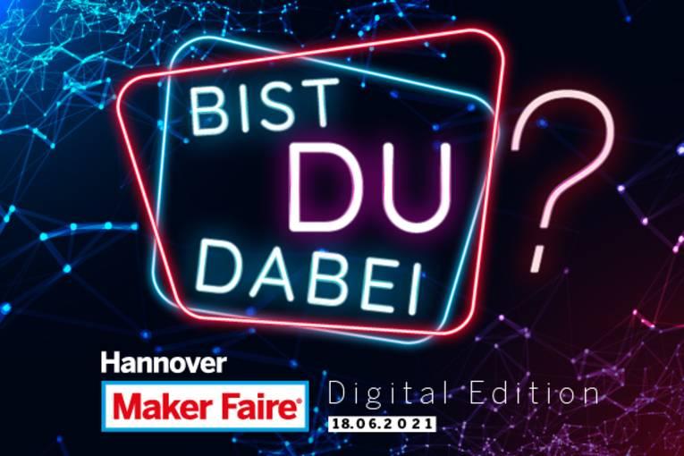 Hannover Maker Faire: Digital Edition 2021